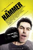 THE HAMMER, Adam Carolla, 2007. ©Hammer The Movie