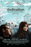 DEDICATION, Billy Crudup, Mandy Moore, 2007, (c)First Look