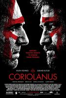 CORIOLANUS, l-r: Ralph Fiennes, Gerard Butler on US poster art, 2011, ©The Weinstein Company