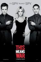 THIS MEANS WAR, US poster art, from left: Chris Pine, Reese Witherspoon, Tom Hardy, 2012. ph: Kimberley French/TM and ©copyright Twentieth Century Fox Film Corporation. All rights reserved.