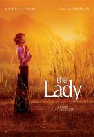 THE LADY, International poster art, Michelle Yeoh, 2011. ph: Magali Bragard/©Cohen Media Group