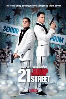 21 JUMP STREET, US advance poster art, from left: Jonah Hill, Channing Tatum, 2012. ©Columbia Pictures
