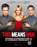 THIS MEANS WAR, British advance poster art, from left: Chris Pine, Reese Witherspoon, Tom Hardy, 2012. TM and copyright ©20th Century Fox Film Corporation. All rights reserved