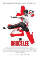 I AM BRUCE LEE, Bruce Lee, 2011. ©D&E Entertainment