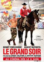 LE GRAND SOIR, French poster art, from left: Benoit Poelvoorde, Albert Dupontel, 2012. ©Mont-Blanc