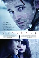 DEADFALL, US poster art, Eric Bana (top), bottom, from left: Charlie Hunnam, Olivia Wilde, 2012./©Magnolia Pictures