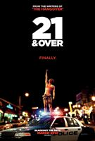 21 AND OVER, US advance poster art 2013. ©Relativity Media