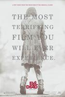 EVIL DEAD, Advance poster art, 2013. ©Sony Pictures