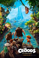 THE CROODS, advance poster art, 2013. TM & copyright ©20th Century Fox Film Corp. All rights reserved