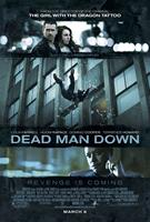 DEAD MAN DOWN, top l-r: Colin Farrell, Noomi Rapace, bottom: Terrence Howard on US poster art, 2013, ©FilmDistrict