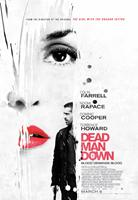 DEAD MAN DOWN, Canadian poster art, Noomi Rapace (top), Colin Farrell, 2013. ©FilmDistrict