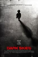 DARK SKIES, US poster art, 2013. ©Dimension Films