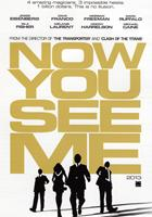 NOW YOU SEE ME, advance US poster art, 2013. ©Summit Entertainment