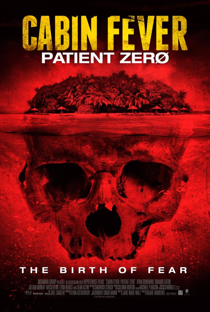 CABIN FEVER: PATIENT ZERO, US poster art, 2014. ©Image Entertainment