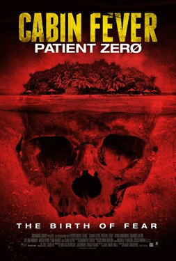 Cabin Fever Patient Zero - A Sinister Cinema Presentation